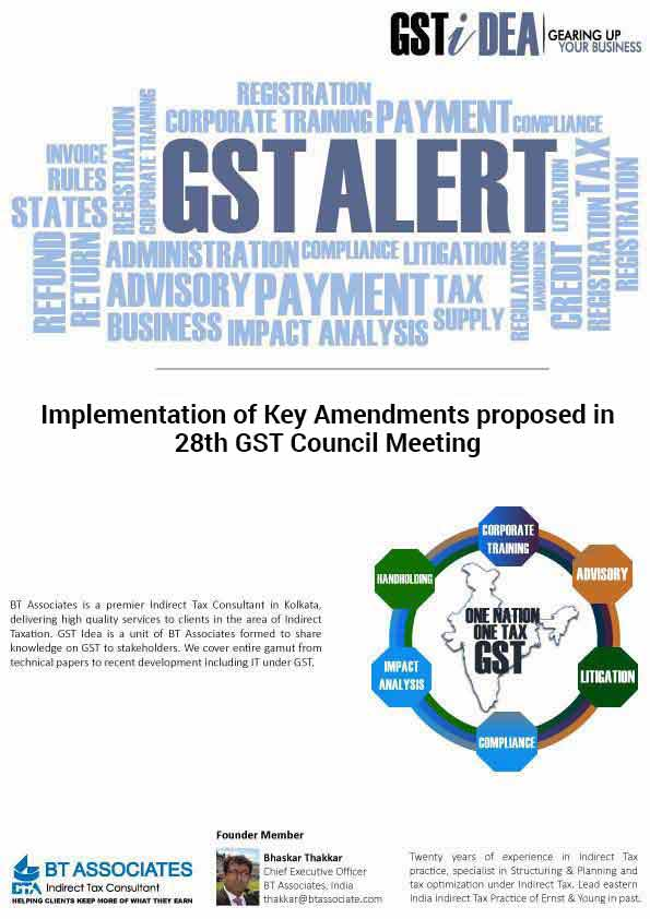 Implementation of Key Amendments proposed in 28th GST Council Meeting