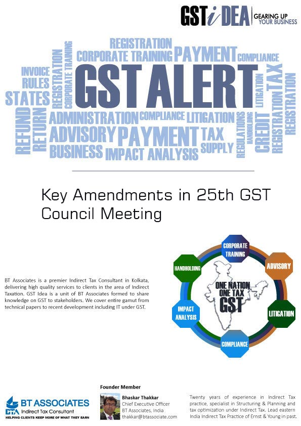 Key Amendments in 25th GST Council Meeting