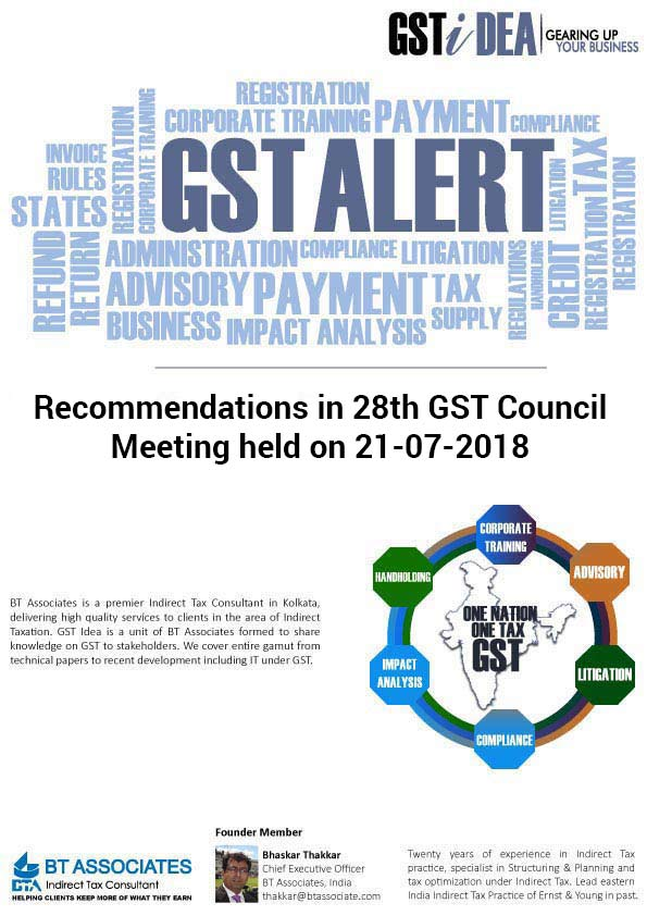 Recommendations in 28th GST Council Meeting held on 21-07-2018