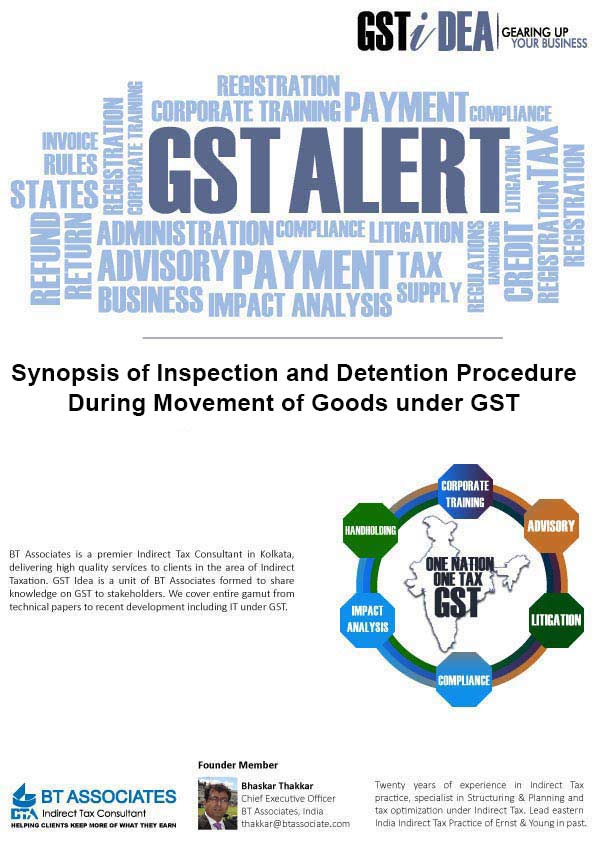 Synopsis of Inspection and Detention Procedure During Movement of Goods under GST