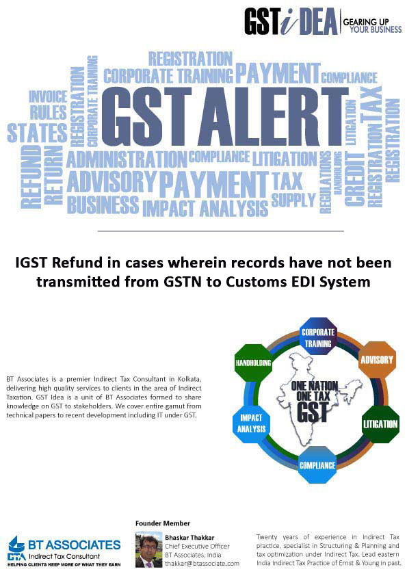 IGST Refund in cases wherein records transmitted from GSTN to Customs EDI System