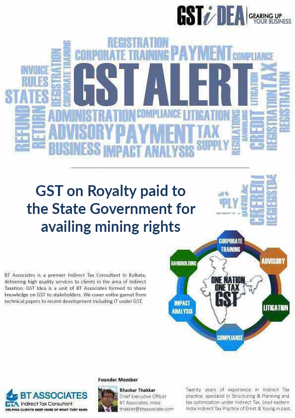 GST on Royalty paid to the State Government for availing mining rights