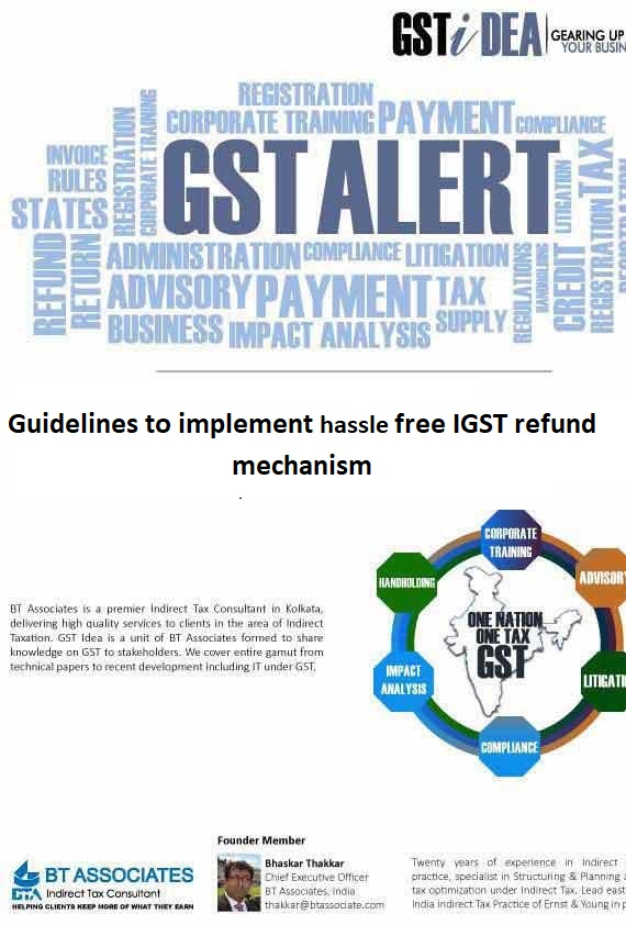Guidelines to implement hassle free IGST refund mechanism