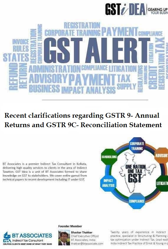 Recent clarifications regarding GSTR 9- Annual Returns and GSTR 9C- Reconciliation Statement
