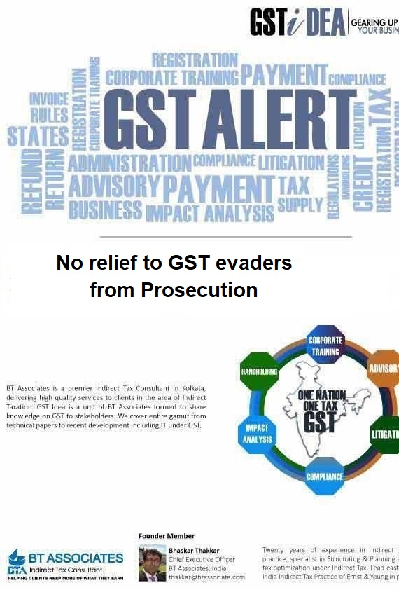 No relief to GST evaders from Prosecution