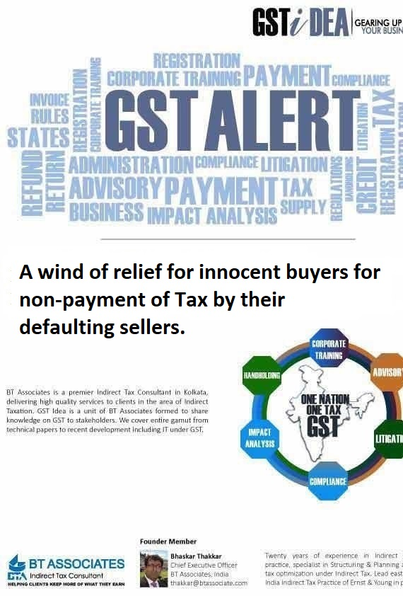 A wind of relief for innocent buyers for non-payment of Tax by their defaulting sellers.