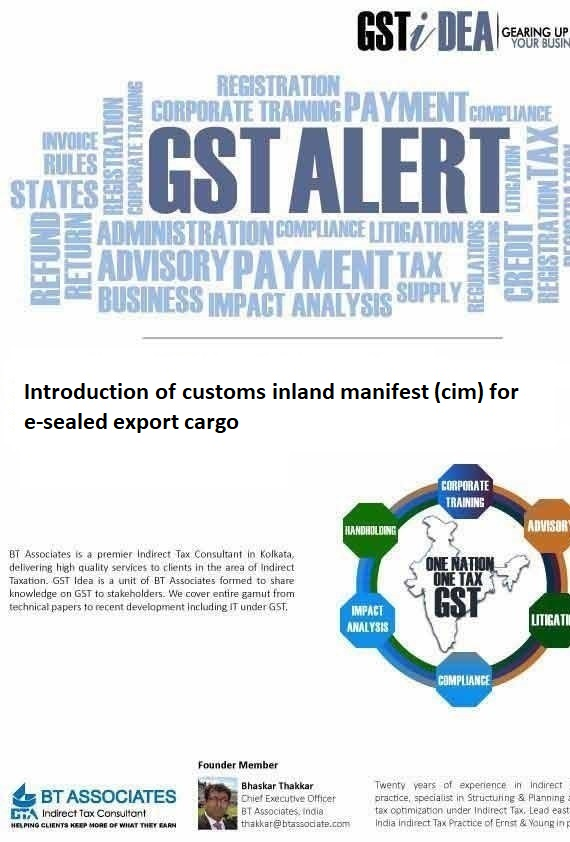 Introduction of customs inland manifest (cim) for e-sealed export cargo